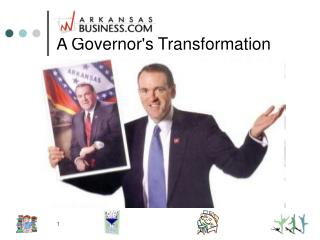 A Governor's Transformation