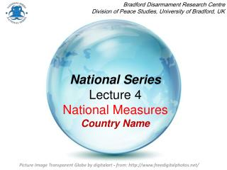 National Series Lecture 4  National Measures Country Name