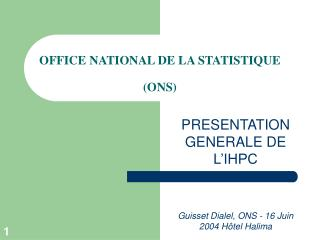 OFFICE NATIONAL DE LA STATISTIQUE  (ONS)