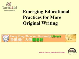 Emerging Educational Practices for More Original Writing