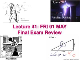 Lecture 41: FRI 01 MAY Final Exam Review