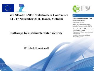 4th SEA-EU-NET Stakeholders Conference  14 - 17 November 2011, Hanoi, Vietnam