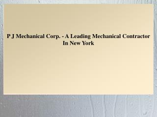 P J Mechanical Corp