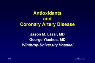 Antioxidants  and  Coronary Artery Disease