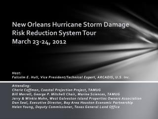 New Orleans Hurricane Storm Damage Risk Reduction System Tour March 23-24, 2012
