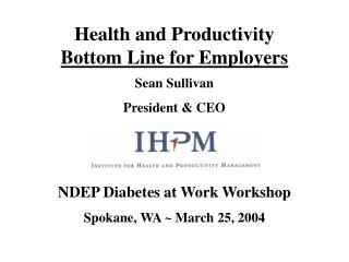 Health and Productivity Bottom Line for Employers