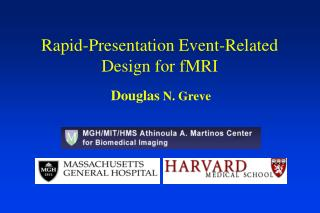 Rapid-Presentation Event-Related Design for fMRI