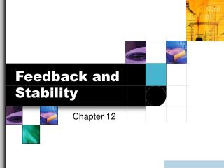 Feedback and Stability