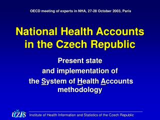 National Health Accounts in the Czech Republic