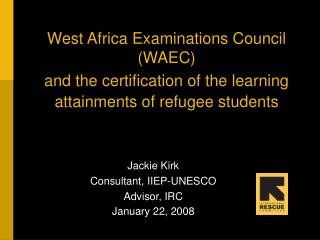 West Africa Examinations Council (WAEC)
