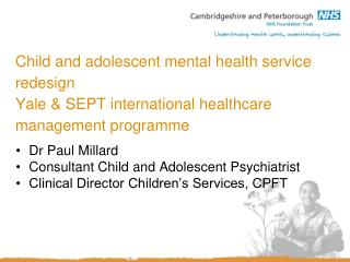 Dr Paul Millard Consultant Child and Adolescent Psychiatrist