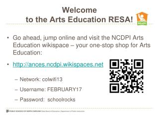 Welcome  to the Arts Education RESA!