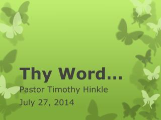Thy Word…