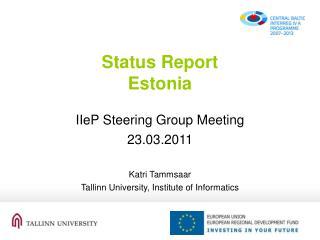 Status Report Estonia