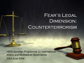 Fear's Legal Dimension: Counterterrorism