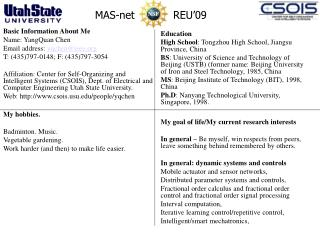 Basic Information About Me Name: YangQuan Chen Email address:  yqchen@ieee