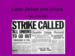 Labor Strikes and Unions