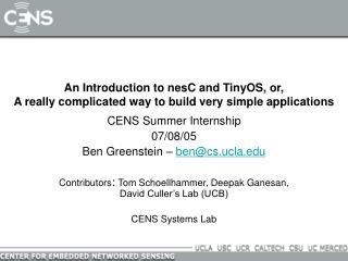 An Introduction to nesC and TinyOS, or, A really complicated way to build very simple applications