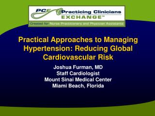 Practical Approaches to Managing Hypertension: Reducing Global  Cardiovascular Risk