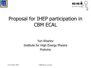 Proposal for IHEP participation in CBM ECAL