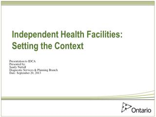 Independent Health Facilities: Setting the Context