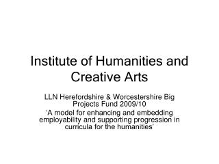 Institute of Humanities and Creative Arts