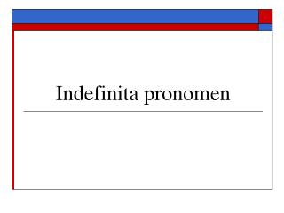 Indefinita pronomen