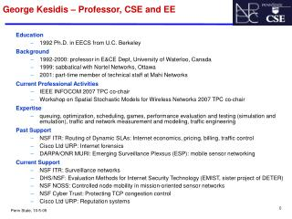 George Kesidis – Professor, CSE and EE