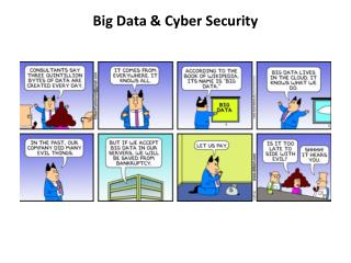 Big Data & Cyber Security
