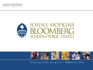 Impacting policy for Tobacco Control: Johns Hopkins SPH