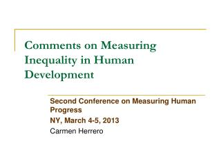 Comments on Measuring Inequality in Human Development