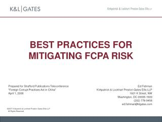 BEST PRACTICES FOR MITIGATING FCPA RISK