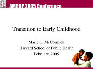 Transition to Early Childhood