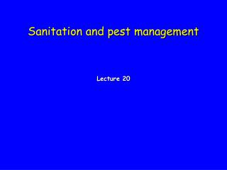 Sanitation and pest management