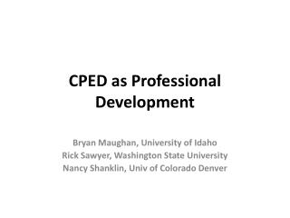 CPED as Professional Development