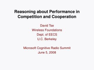 Reasoning about Performance in Competition and Cooperation