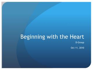 Beginning with the Heart