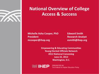 National Overview of College Access & Success