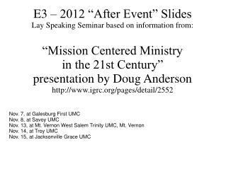 "E3 – 2012 ""After Event"" Slides Lay Speaking Seminar based on information from:"