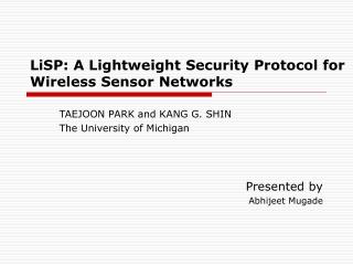 LiSP: A Lightweight Security Protocol for Wireless Sensor Networks