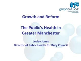 The Public's Health  - Greater Manchester Opportunities