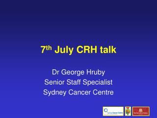 7 th July CRH talk