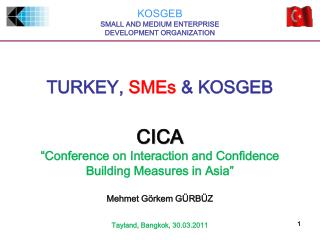 TURKEY,  SMEs  & KOSGEB