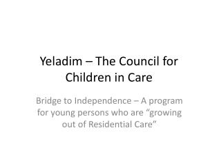 Yeladim – The Council for Children in Care