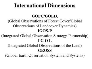 What is GOFC/GOLD (Global Observations of Forest Cover/Global Observations of Landcover Dynamics)?