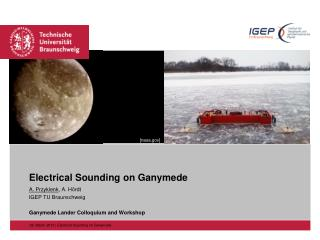 Electrical Sounding on Ganymede
