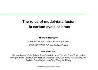 The roles of model-data fusion  in carbon cycle science