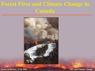 Forest Fires and Climate Change in Canada