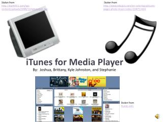 iTunes for Media Player