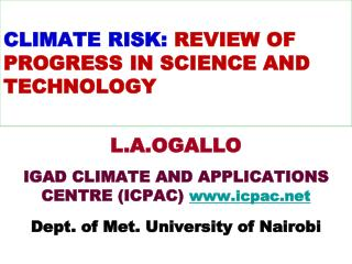 CLIMATE RISK:  REVIEW OF PROGRESS IN SCIENCE AND TECHNOLOGY